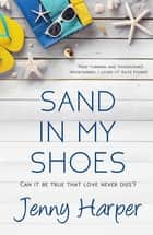 Sand in My Shoes ebook by Jenny Harper