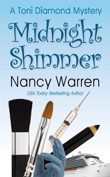 Midnight Shimmer, A Toni Diamond Mystery - A Toni Diamond Mystery ebook by Nancy Warren