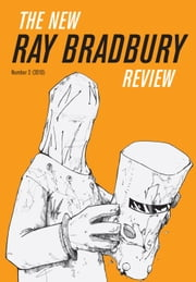 The New Ray Bradbury Review, No. 2 ebook by William F. Touponce