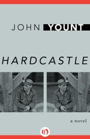 Hardcastle - A Novel ebook by John Yount