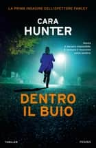 Dentro il buio ebook by Cara Hunter