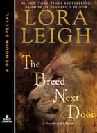 The Breed Next Door ebook by Lora Leigh