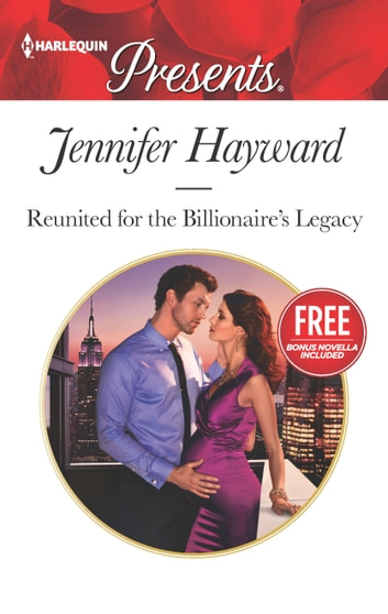 Reunited for the Billionaire's Legacy - A Billionaire Romance Christmas at the Castello (bonus novella) ebook by Jennifer Hayward,Amanda Cinelli