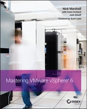 Mastering VMware vSphere 6 ebook by Nick Marshall, Grant Orchard, Josh Atwell,...