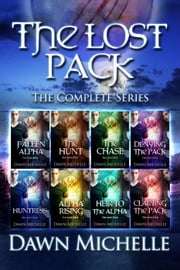 The Lost Pack (Bundle) - The Lost Pack, #9 ebook by Dawn Michelle