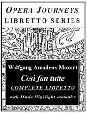 Mozart's Cosi Fan Tutte ebook by Fisher, Burton D.