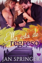Ella está de regreso ebook by Jan Springer