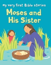 Moses and His Sister ebook by Lois Rock