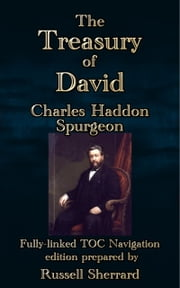 The Treasury of David ebook by Charles Haddon Spurgeon,Russell Sherrard