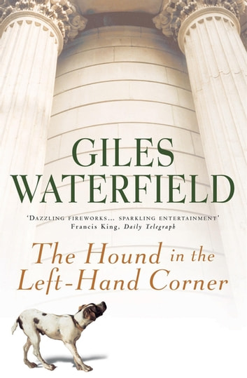 The Hound in the Left-Hand Corner ebook by Giles Waterfield