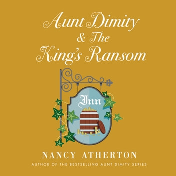 Aunt Dimity and the King's Ransom audiobook by Nancy Atherton