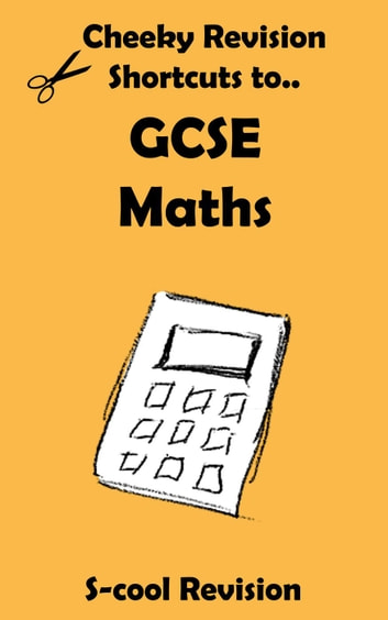 Gcse maths revision ebook by scool revision 9781501457951 gcse maths revision cheeky revision shortcuts ebook by scool revision fandeluxe Images