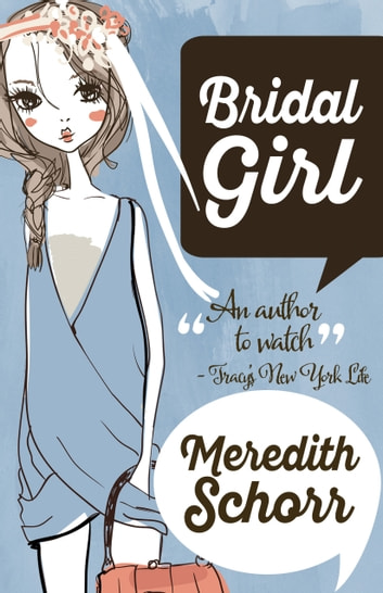 Bridal Girl ebook by Meredith Schorr