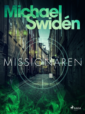 Missionären eBook by Michael Swidén