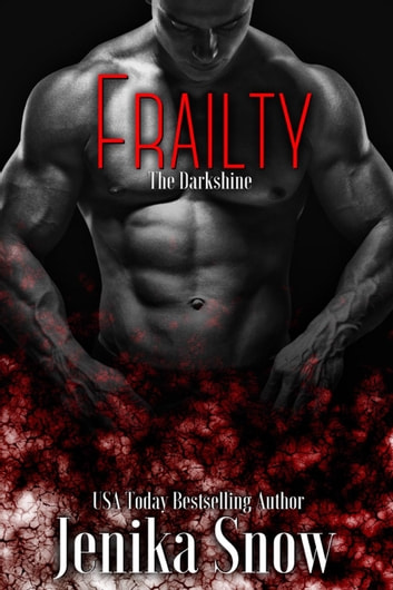 Frailty (The DarkShine) ebook by Jenika Snow