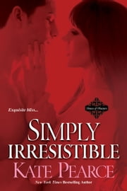 Simply Irresistible ebook by Pearce Kate