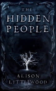 The Hidden People ebook by Allison Littlewood