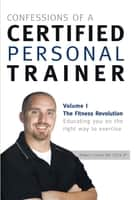 Confessions of a Certified Personal Trainer ebook by Robert Linkul