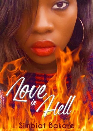 Love in Hell ebook by Simbiat Bakare