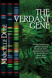 The Verdant Gene ebook by Marcelle Dubé