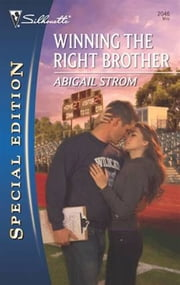 Winning the Right Brother ebook by Abigail Strom