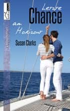 Letzte Chance am Horizont ebook by Susan Clarks