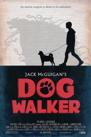 Dog Walker ebook by Jack McGuigan