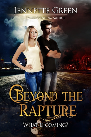 Beyond the Rapture ebook by Jennette Green