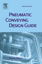 Pneumatic Conveying Design Guide ebook by Mills, David