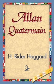Allan Quatermain ebook by Haggard, H. Rider