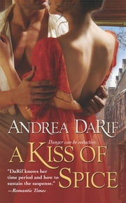 A Kiss of Spice ebook by Andrea DaRif