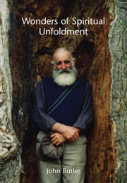 Wonders of Spiritual Unfoldment ebook by Butler, John