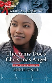 The Army Doc's Christmas Angel ebook by Annie O'Neil