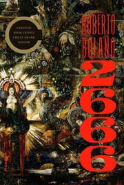 2666 - A Novel ebook by Roberto Bolaño,Natasha Wimmer