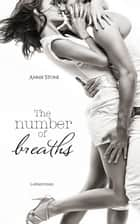 The number of breaths ebook by Annie Stone