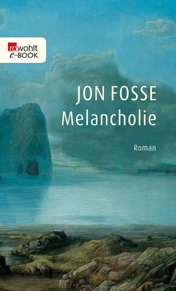 Melancholie ebook by Jon Fosse