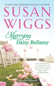 Marrying Daisy Bellamy - Lakeshore Chronicles Book 8 ebook by Susan Wiggs