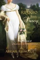 Il Rifugio di Mr. Darcy ebook by Abigail Reynolds