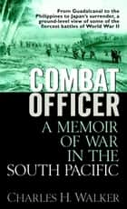 Combat Officer ebook by Charles Walker