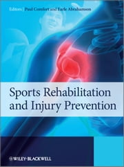 Sports Rehabilitation and Injury Prevention ebook by Paul Comfort,Earle Abrahamson