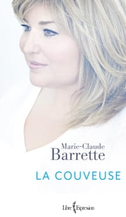 La Couveuse ebook by Marie-Claude Barrette