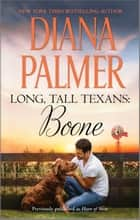 Long, Tall Texans: Boone ebook by Diana Palmer