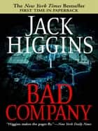 Bad Company ebook by Jack Higgins