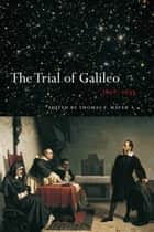 The Trial of Galileo, 1612-1633 ebook by Thomas F. Mayer