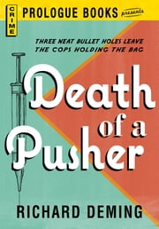 Death of a Pusher ebook by Richard Deming