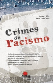 Crimes de racismo ebook by Amaury Silva,Artur Carlos Silva
