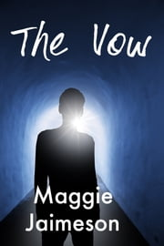 The Vow ebook by Maggie Jaimeson