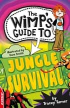 Jungle Survival ebook by Tracey Turner
