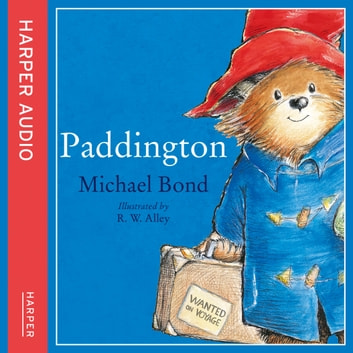 Paddington: The original story of the bear from Peru audiobook by Michael Bond