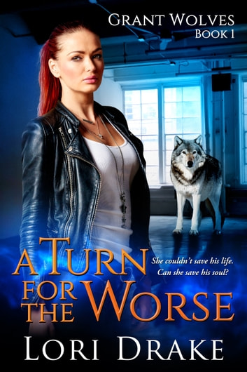 A Turn for the Worse ebook by Lori Drake